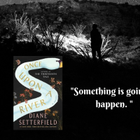 Jee's #bookreview of #OnceUponARiver by #DianeSetterfield @DianeSetterfie1 #NetGalley #AtriaBooks #eARC #literaryfiction