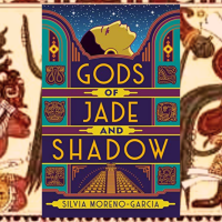 Jee reviews #GodsOfJadeAndShadow by @SilviaMG @RandomHouse @DelReyBooks #NetGalley #eARC #fantasy #mythology #folklore #magicalrealism #MayanGods #JazzAge