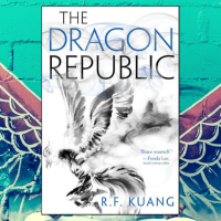 Jee reviews #TheDragonRepublic by R.F. Kuang @kuangrf #HarperVoyager @harpervoyagerUS #fantasy #NetGalley #eARC