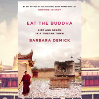 This is such an eye-opening, thought-provoking read. Jee reviews 'Eat The Buddha: Life and Death in a Tibetan town' by @BarbaraDemick @randomhouse #eARC #bookreview #NetGalley #NonFiction #historical #Tibet #China #ChineseCivilWar #CulturalRevolution