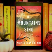 Jee's Book Review: 'The Mountains Sing' by Nguyễn Phan Quế Mai @nguyen_p_quemai @AlgonquinBooks #TheMountainsSing #bookreview #comingofage #VietnamWar #historicalfiction #familysaga #warfiction #theGreatFamine #theLandReform #booksbypoc