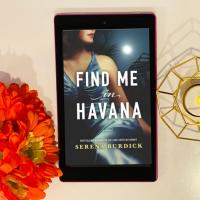 Jee reviews 'Find Me in Havana' by Serena Burdick @parkrowbooks #FindMeInHavana #bookreview #EstelitaRodriguez #motherdaughterrelationship #HistoricalFiction #NetGalley #basedontruestory #eARC